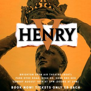 Henry V @ Brighton Open Air Theatre – The Young Actors Group Summer Workshop