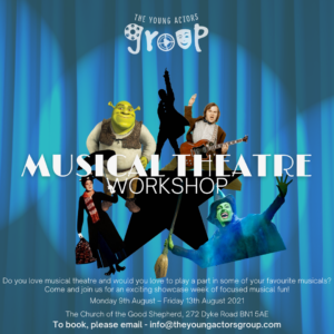 The Young Actors Group Summer Musical Theatre Workshop August 9th